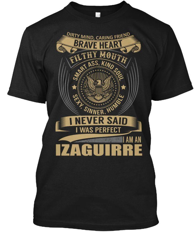 IZAGUIRRE - I Never SaidIWas Perfect