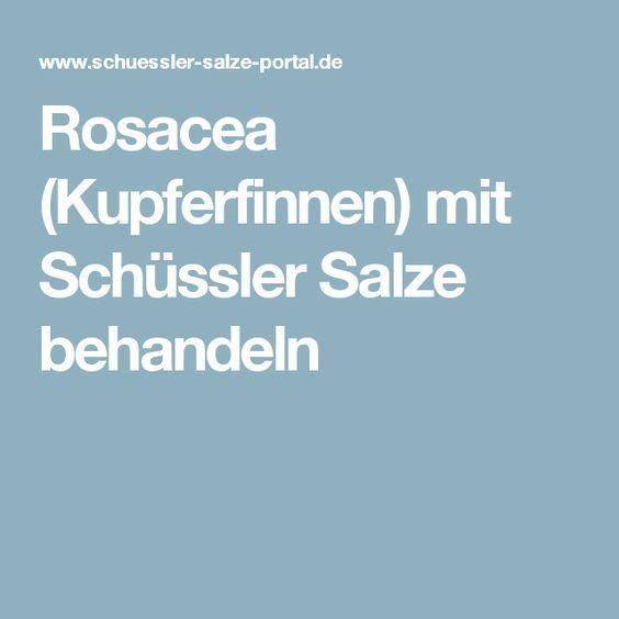 Rosacea (Kupferfinnen) mit Schüssler Salze behandeln