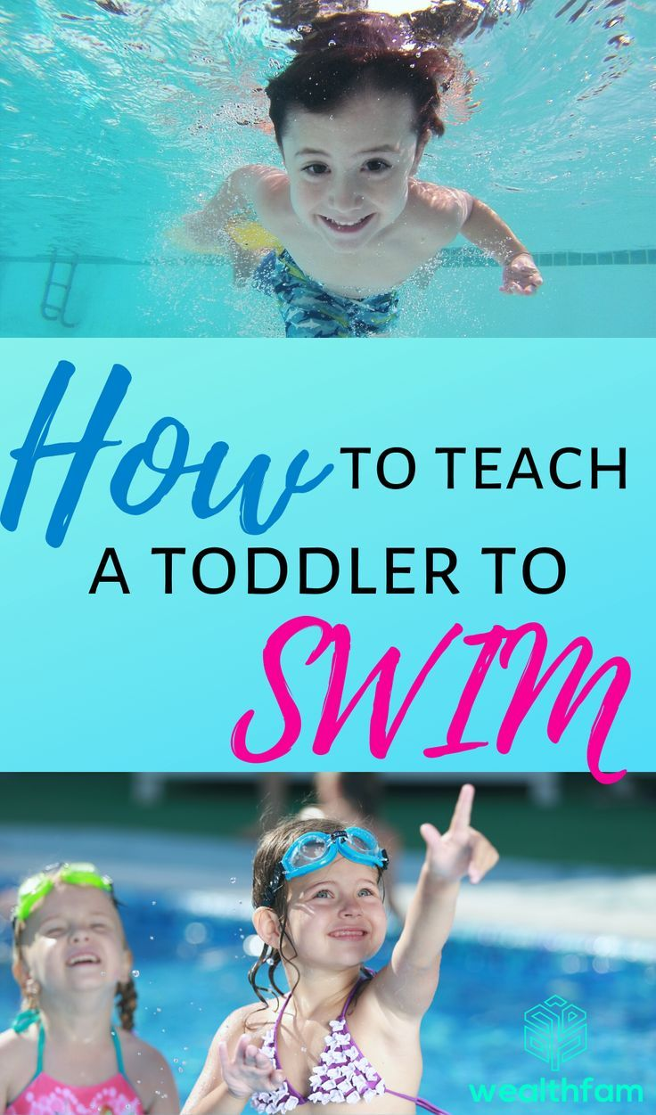 How to teach a toddler to swim wealthfam in 2020