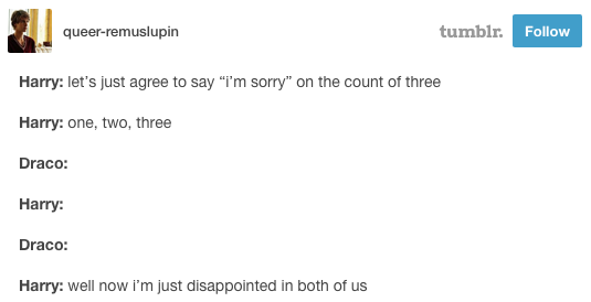 21 Tumblr Posts About The Only
