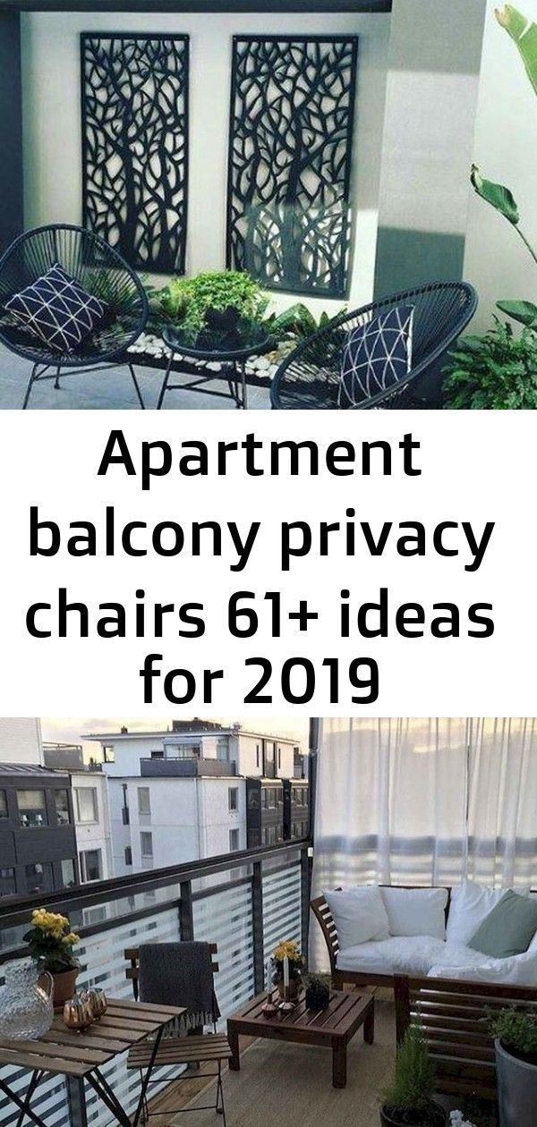 Photo of Apartment balcony privacy chairs 61+ ideas for 2019 #balconyprivacy Apartment ba…