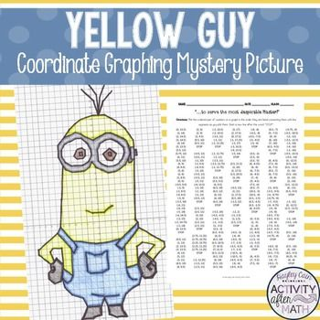 Yellow Guy Coordinate Graphing Mystery Picture Coordinate Graphing Coordinate Graphing Mystery Picture Math School