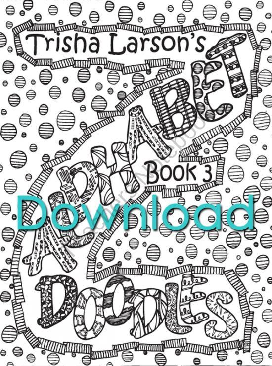 "Book 3 Alphabet Doodles from Abstract Doodles on TeachersNotebook.com (28 pages)  - Coloring books for ""kids"" of all ages. Inspiring you to get your Artist on!"