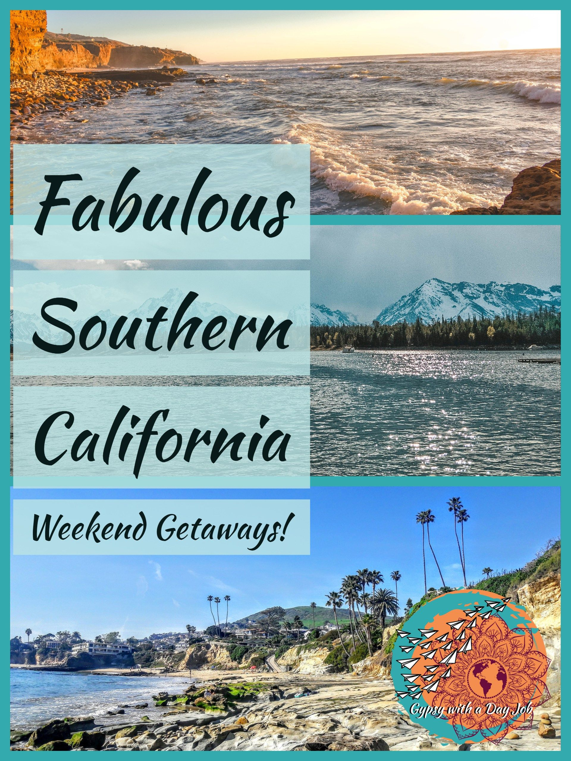 the best southern california weekend getaways for everyone. | best