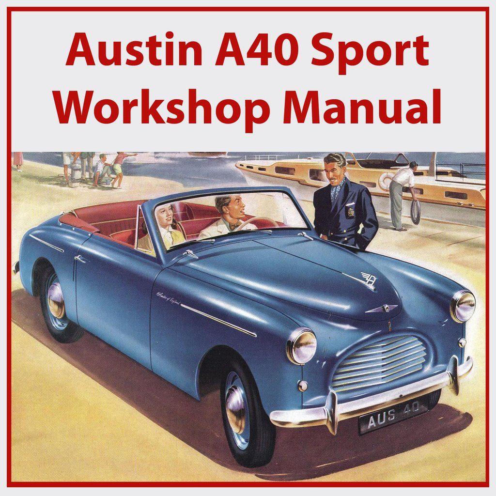 Austin A40 Sport 1952 1954 Workshop Manual Automotive Sales Car Brochure Car Advertising
