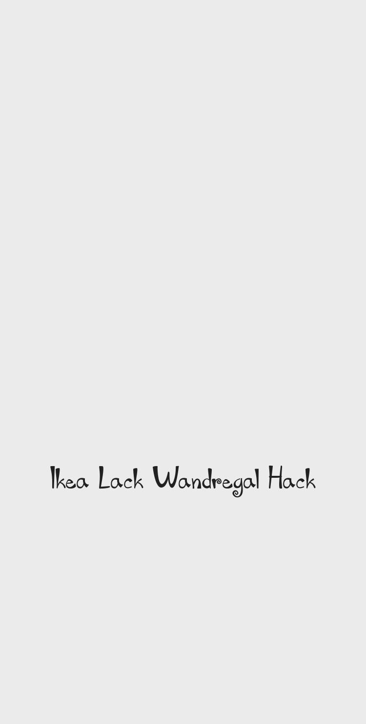 Ikea Lack Wandregal Hack Ikea Lack Ikea Math