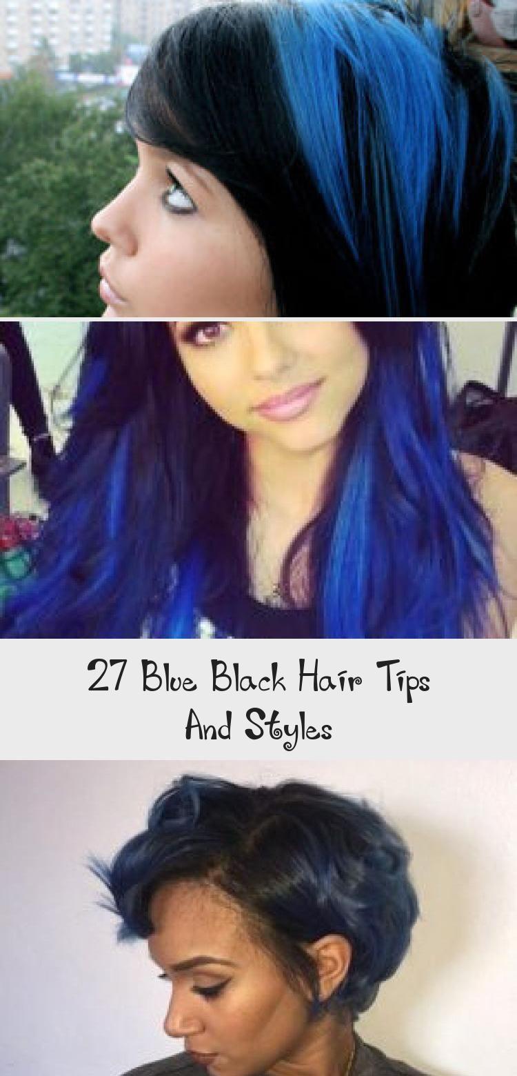 27 Blue Black Hair Tips And Styles Black Hair Tips Hair Hacks