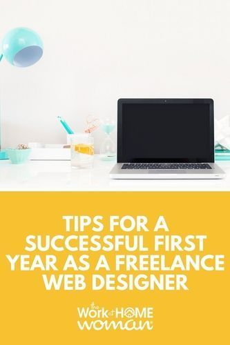 Tips for a Successful First Year as a Freelance Web Designer