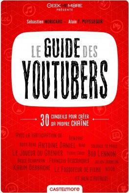 Decouvrez Le Guide Des Youtubeurs De Sebastien Moricard Sur