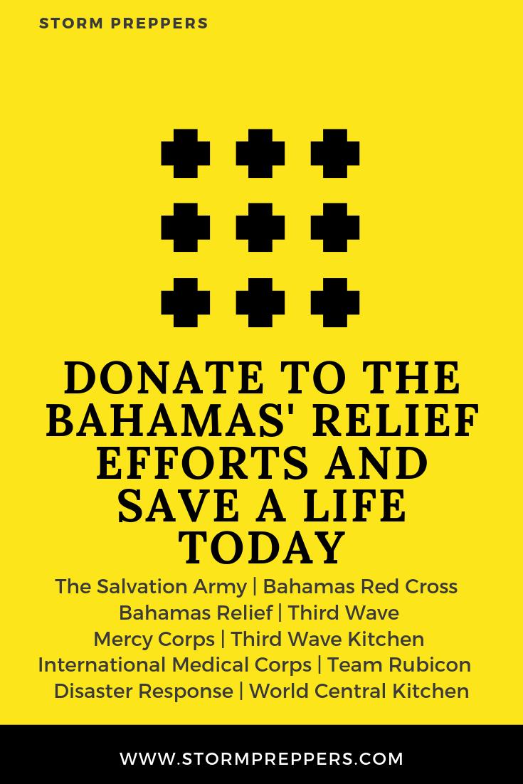 Donate To The Bahamas Relief Efforts Storm Preparedness Preparedness Disaster Response