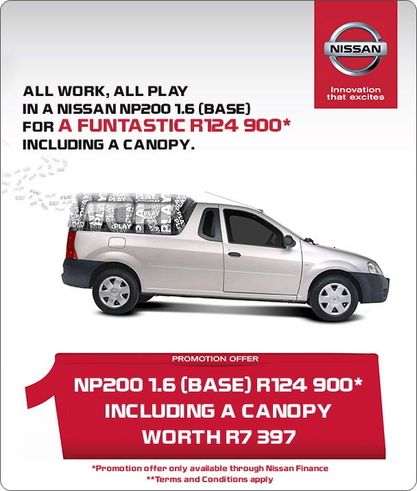 Nissan Np200 1 6 Base Now R124 900 Includes Canopy Valued At R7 397 Nissan How To Apply Promotion