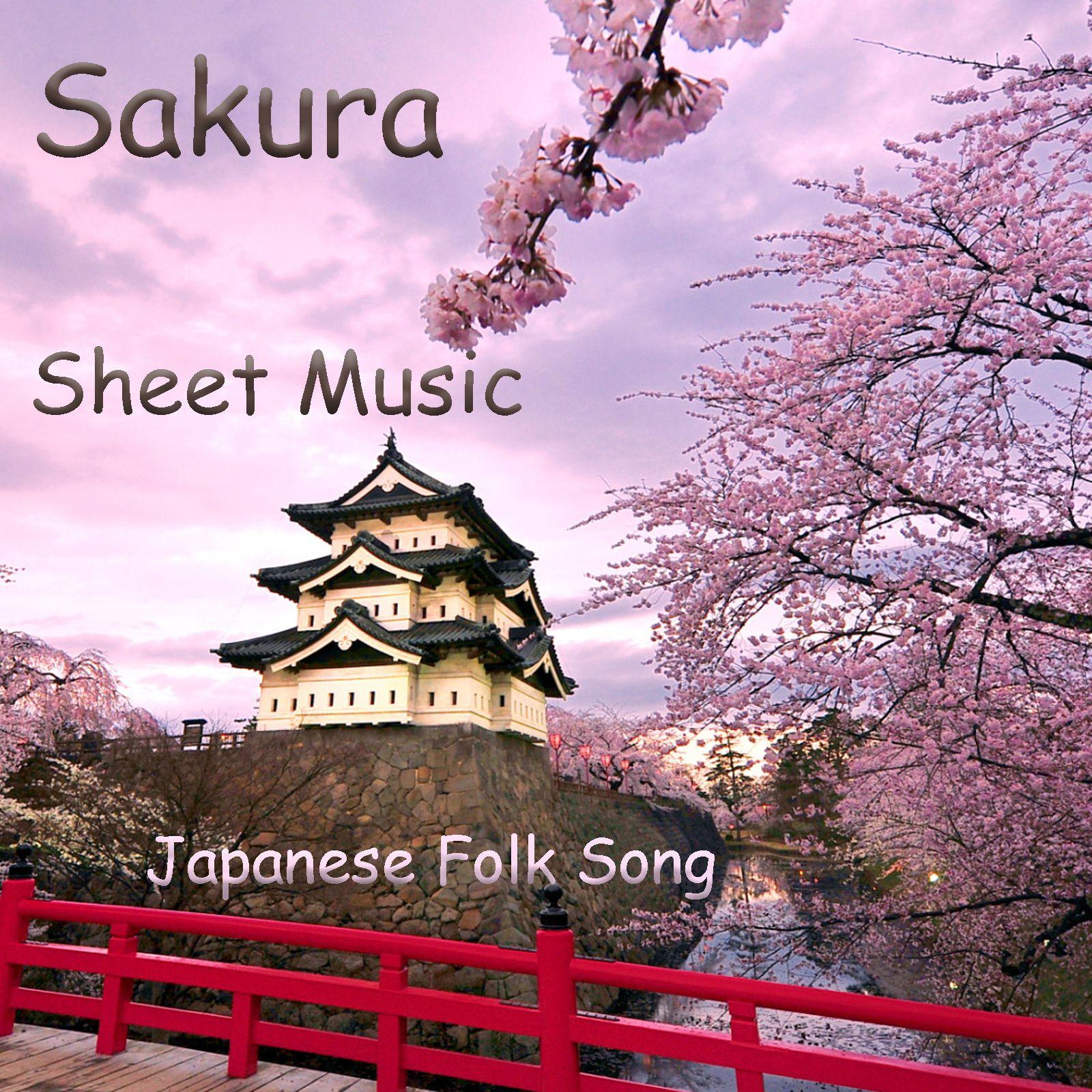 Sakura Japanese Folk Song Sheet Music With Piano Accompaniment Japanese Folk Folk Song Sakura