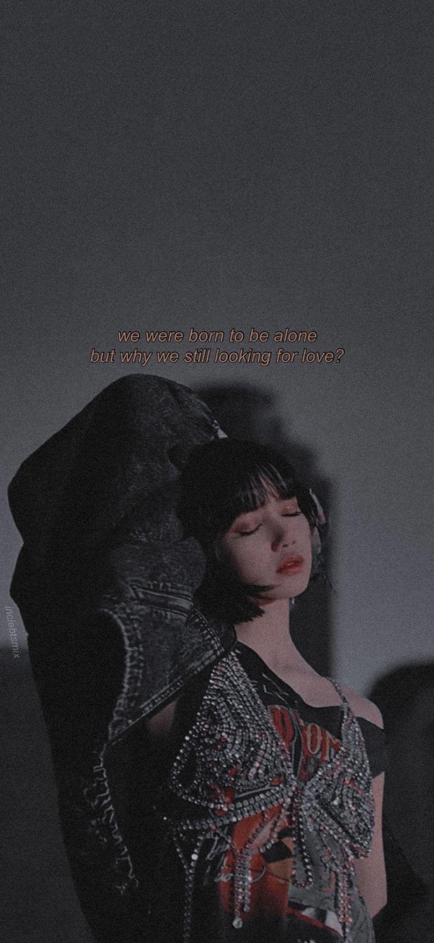 Blackpink Lovesick Girls Lyrics Lockscreens Lisa Blackpink Wallpaper Blackpink Lisa Blackpink