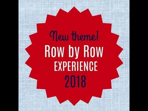 Row by Row Experience 2018 Theme - YouTube | row by row patterns ...