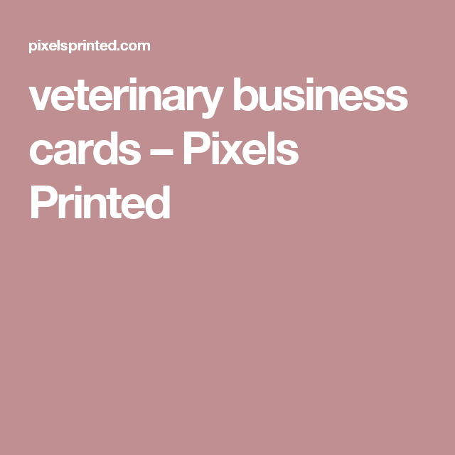 Veterinary Business Cards Pixels Printed Veterinaria Card