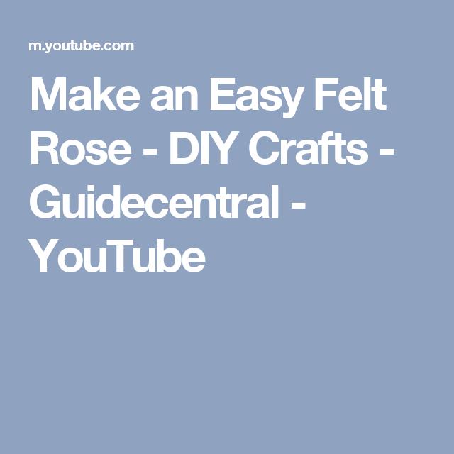 Make an Easy Felt Rose - DIY Crafts - Guidecentral - YouTube