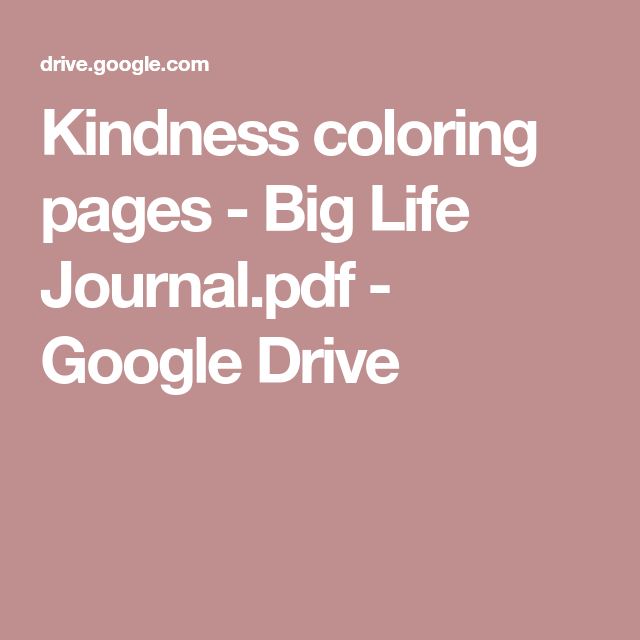 Kindness Coloring Pages Big Life Journal Pdf Google Drive
