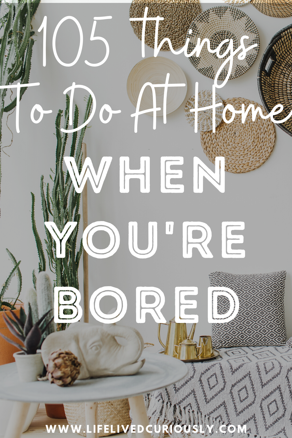 105 Things To Do At Home When You're Bored in 2020   Things to do at home, Things to do, Ad home