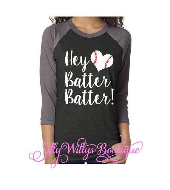 1654cb8d2 Hey batter batter shirt, Baseball shirt, Baseball mom shirt ...