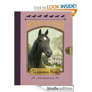 Tennessee Rose Horse Diaries #9