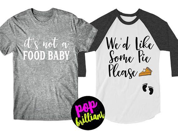 93ed9be9b Thanksgiving Maternity Shirt. We'd Like Some Pie Please. Maternity  Thanksgiving Shirt. Funny Pregnan