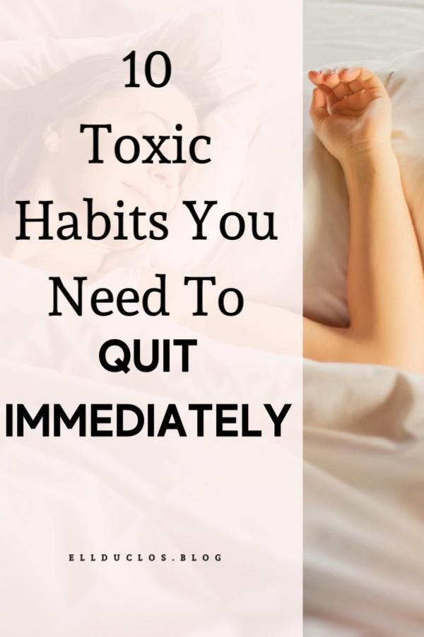Toxic Habits to Quit Immediately! - Are you guilty