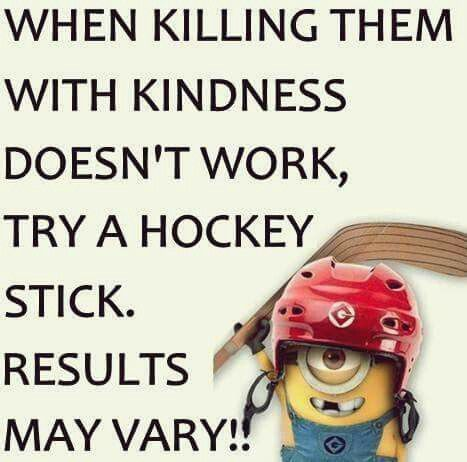 Kindness With A Stick Funny Minion Quotes Funny Quotes Funny Picture Quotes
