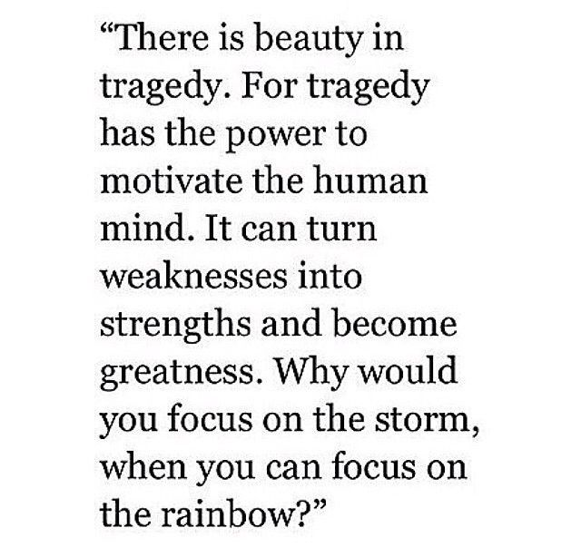 Beauty In Tragedy Great Quotes Quotations Quotes