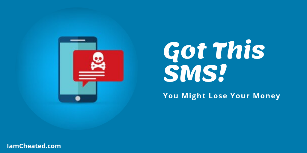 Got This SMS? You Might Lose Your Money Sms, Losing you