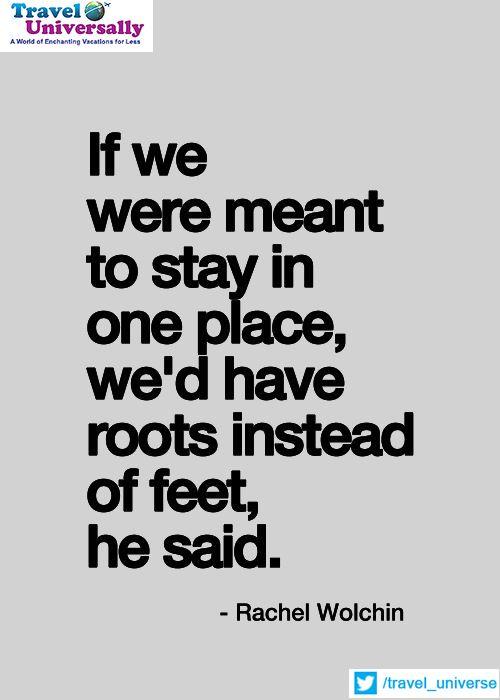 Füße statt Wurzeln. Der Moment wenn man auf Entdeckungsreise gehen sollte.