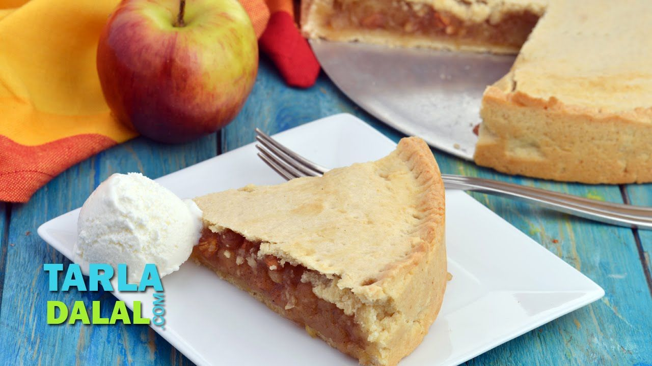 Apple Pie, Eggless Apple Pie by Tarla Dalal YouTube