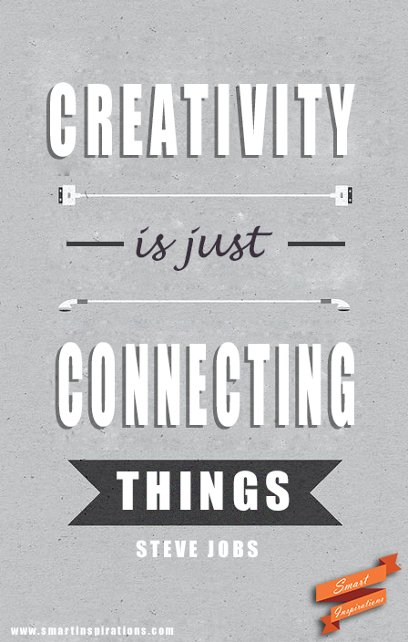 Quotes On Creativity Pleasing Steve Jobs Quotes  Creativity Is Just Connecting Things  Inspo . Decorating Design
