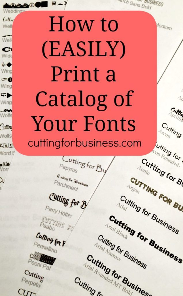 How To Easily Print A Catalog Of Your Fonts Cutting For