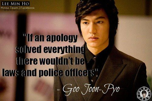 """""""If na apology solved everything there wouldn't be laws and police officers"""" Gu Jun Pyo"""