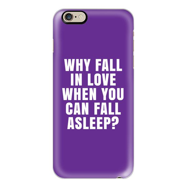 iPhone 6 Plus/6/5/5s/5c Case - WHY FALL IN LOVE WHEN YOU CAN FALL... ($40) ❤ liked on Polyvore featuring accessories, tech accessories, iphone case, purple iphone case, slim iphone case, iphone cover case and apple iphone cases