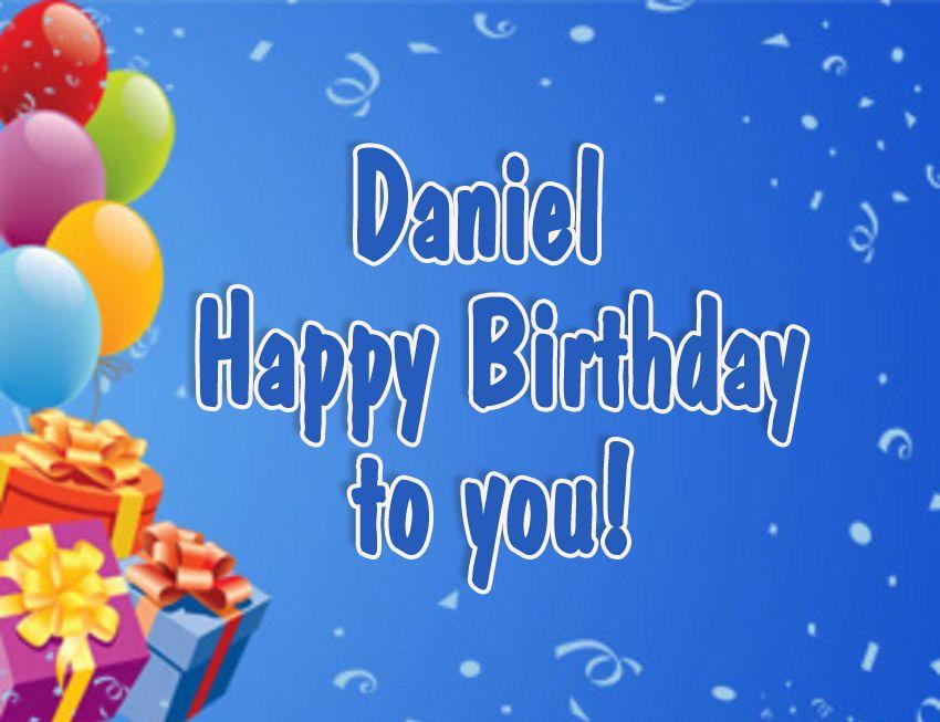 Днем рождения, с днем рождения даниэль картинки