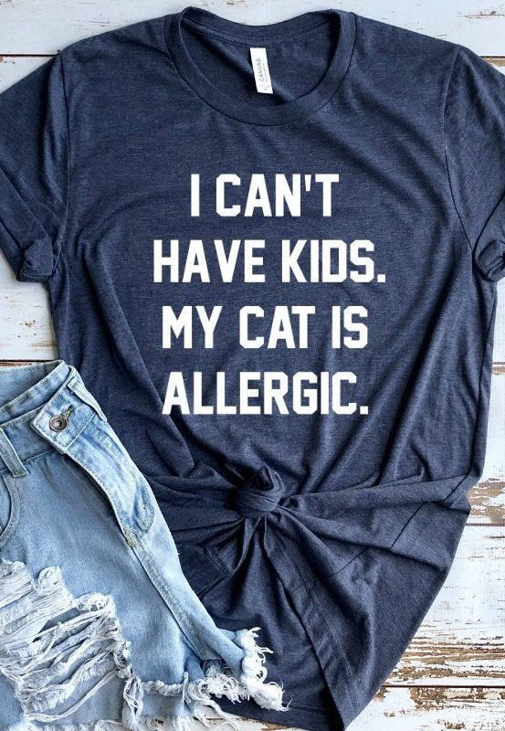 Funny Cat Shirt, Crazy Cat Lady, Cat Lover Gift, Cat Shirts, Can't Have Kids My Cat Is Allergic, Gif