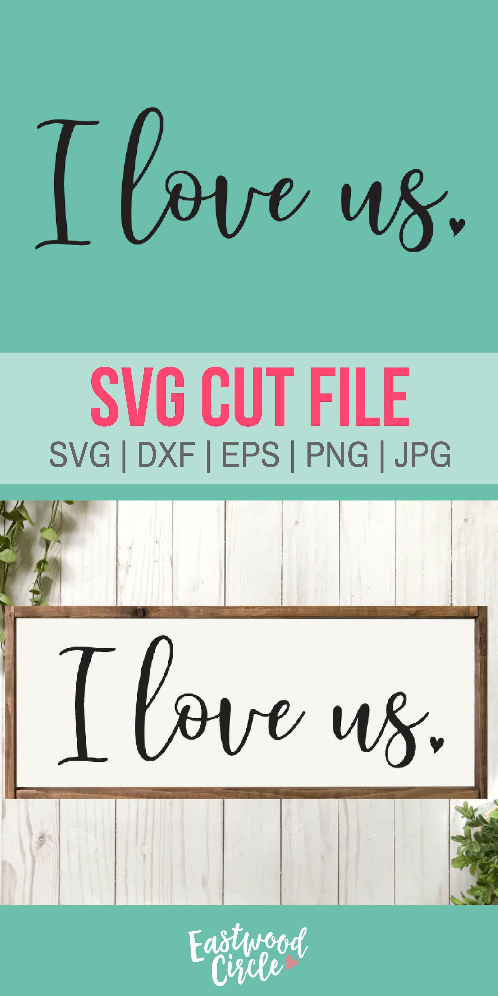 Download I Love Us svg, Valentine svg, Valentines svg, Valentine's ...