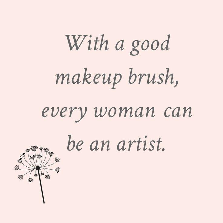Makeup Brushes 101 Inspirational Beauty Quotes Pinterest