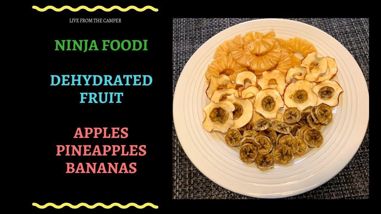 Ninja Foodi Dehydrated Pineapples Bananas and Apples