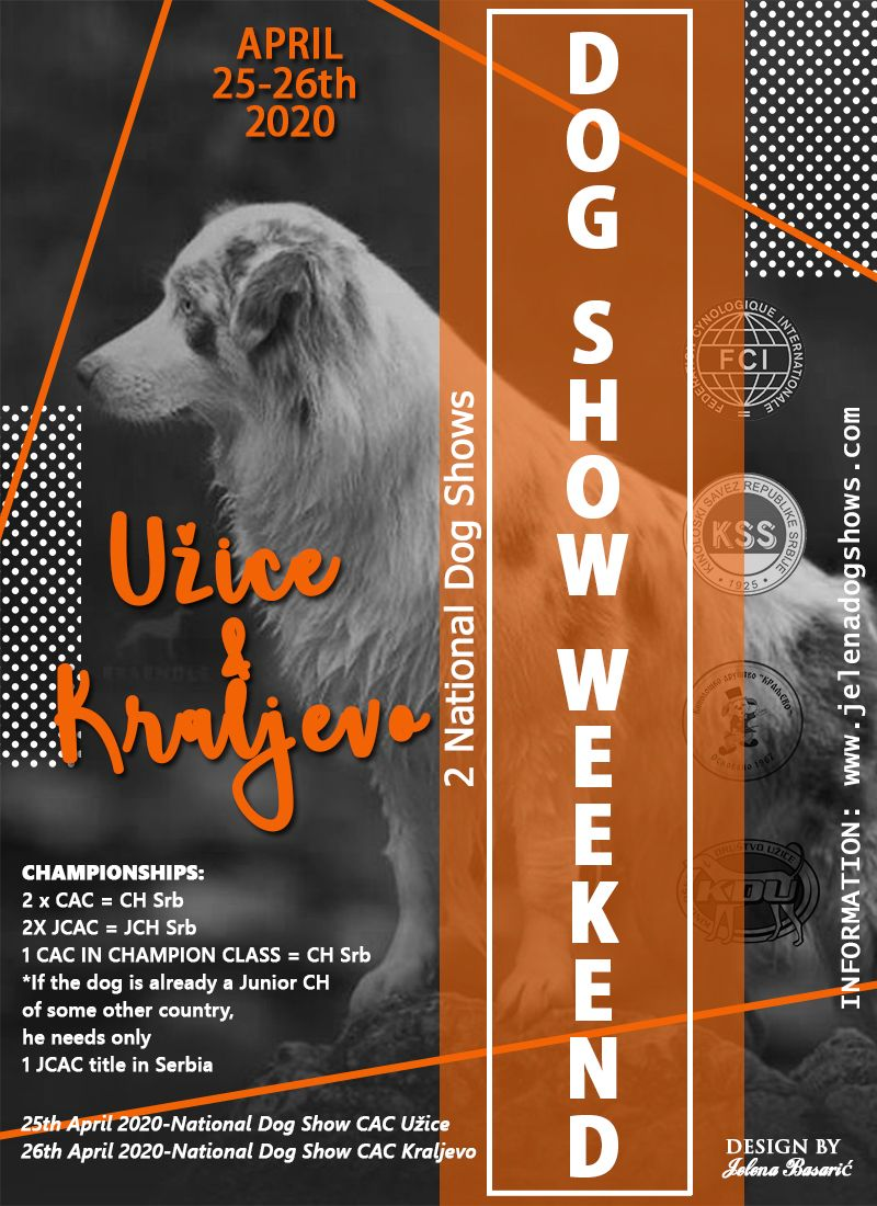 Dog Show Weekend Uzice Kraljevo Serbia 25 26th April 2020