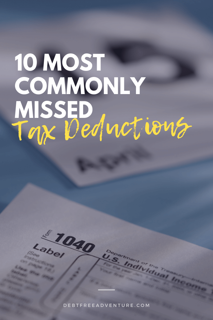 10 Most Commonly Missed Tax Deductions Tax Deductions Moving Expenses Deduction