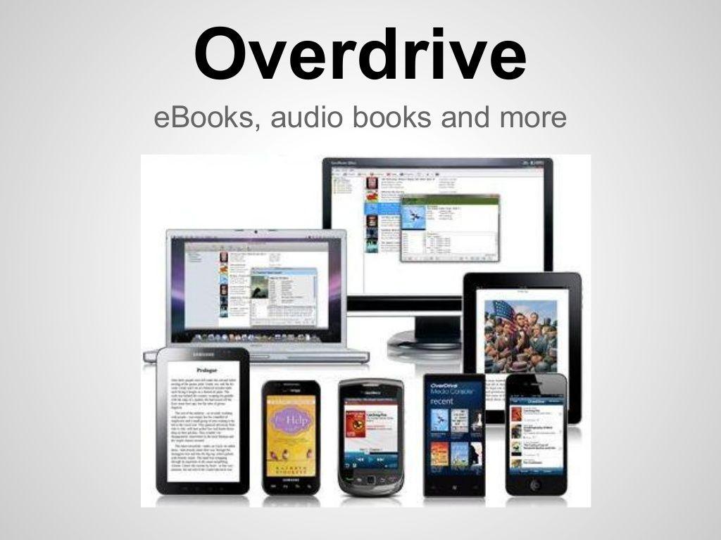 Overdrive eBooks, audio books and more (Slideshow created