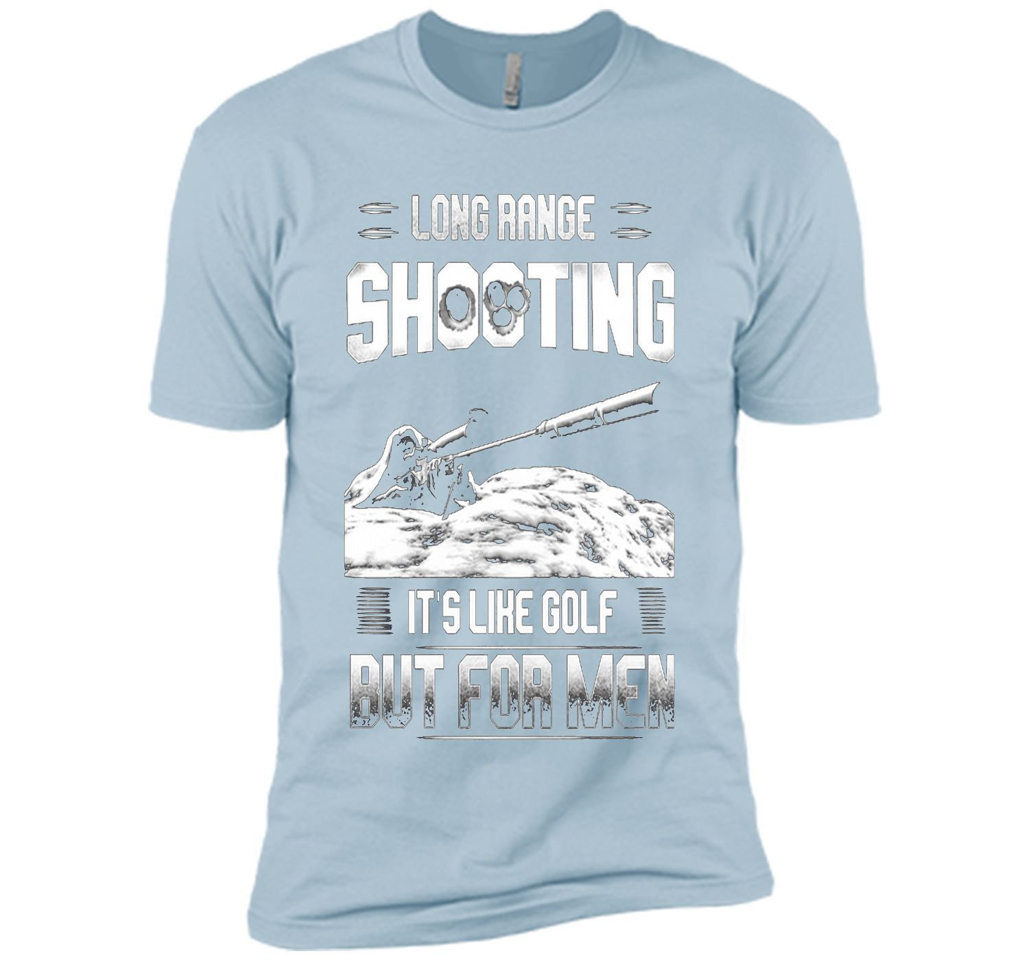 0caf3548d Long range shooting it's like golf but for men | Products | T shirt ...