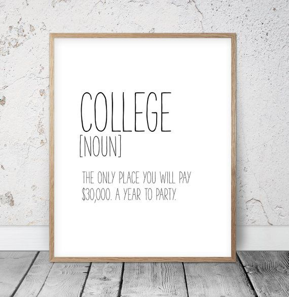 Funny Quotes About College: College Gifts, Funny College Definition Print, College
