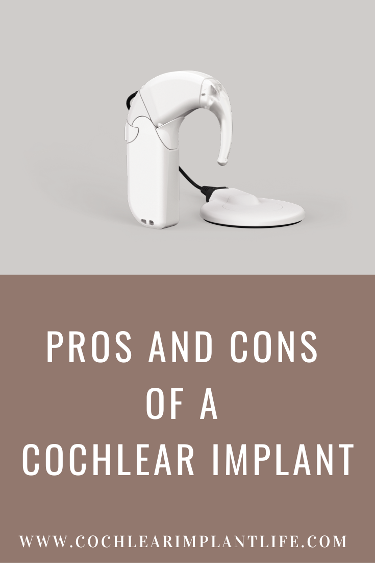Pros and Cons of a Cochlear Implant
