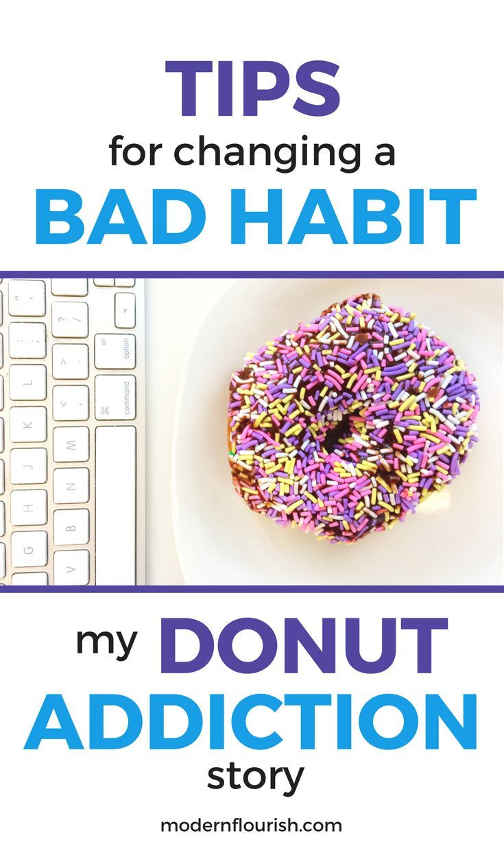 TIPS FOR CHANGING A BAD HABIT: MY DONUT ADDICTION STORY