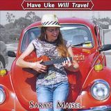 Have Uke Will Travel [CD]