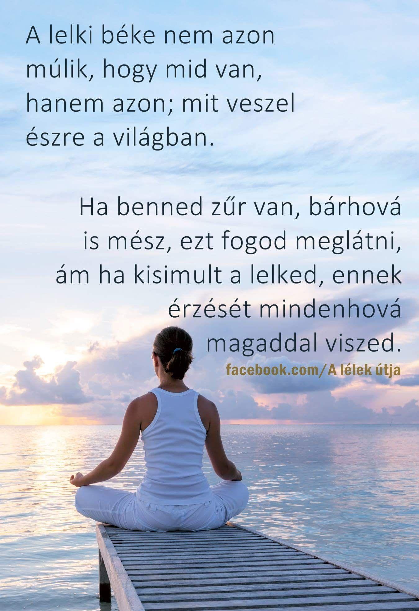 lelki egészség idézetek A lelki béke♡ | Inspirational quotes, Picture quotes
