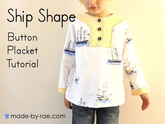 Ship Shape Button Placket Tutorial | sewing boy | Pinterest | Sewing ...